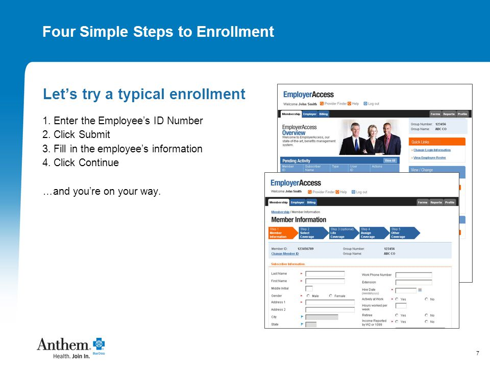 7 Four Simple Steps to Enrollment Let's try a typical enrollment 1.