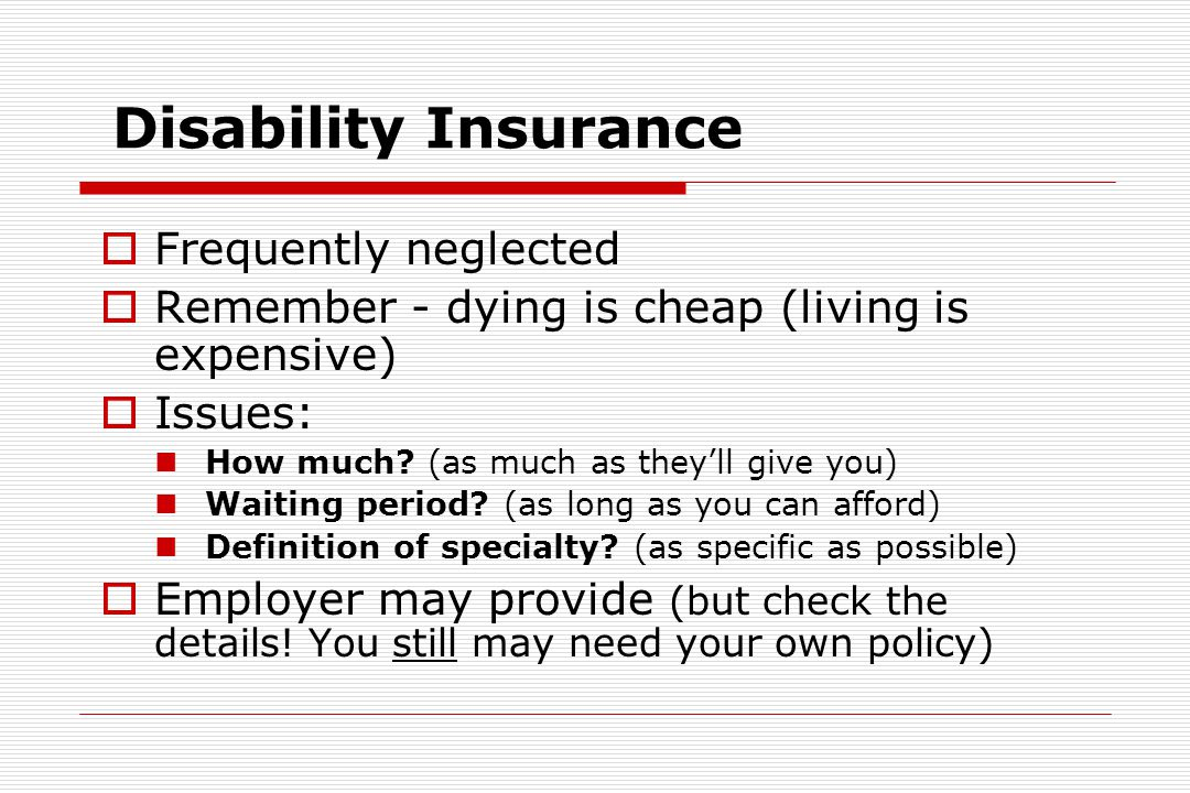 Life Insurance  Kinds of life insurance Term (usually preferable) Permanent:  Whole  Universal  Variable, etc.
