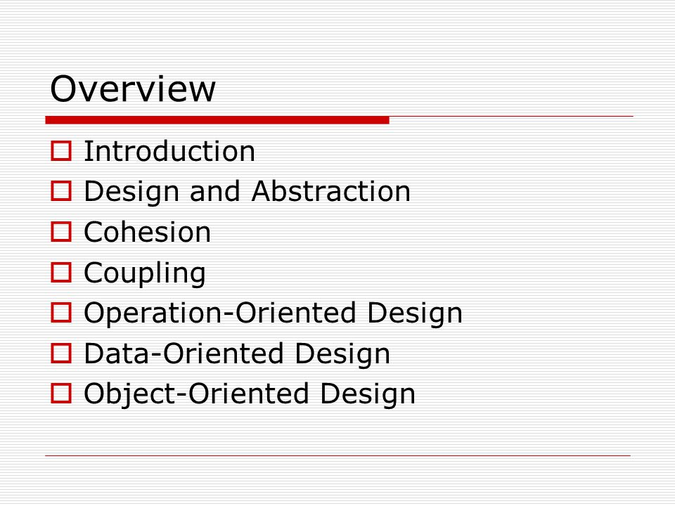 Overview  The Design Workflow  The Test Workflow: Design  Real-Time Design Techniques  CASE Tools for Design  Metrics for Design  Challenges of the Design Workflow  Conclusion