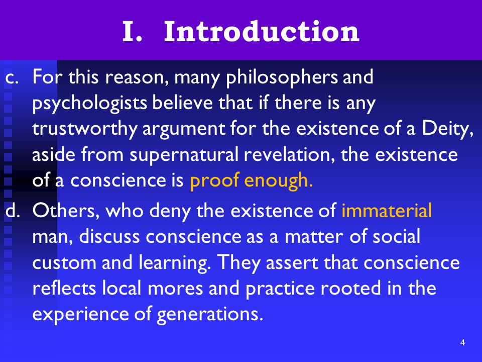 4 I. Introduction c.For this reason, many philosophers and psychologists believe that if there is any trustworthy argument for the existence of a Deit