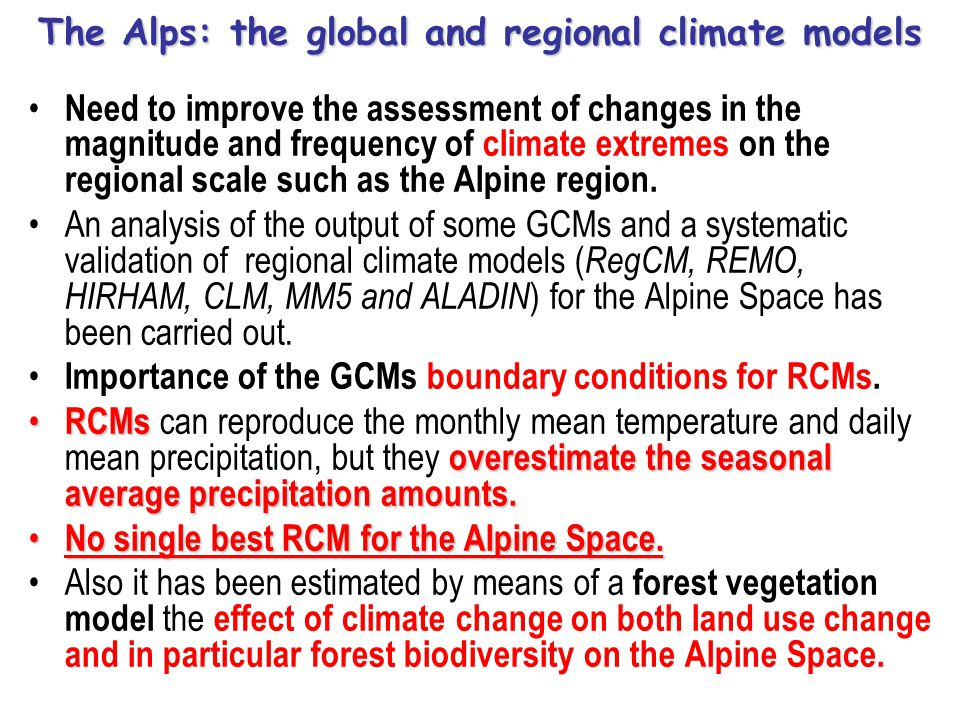 Need to improve the assessment of changes in the magnitude and frequency of climate extremes on the regional scale such as the Alpine region. An analy
