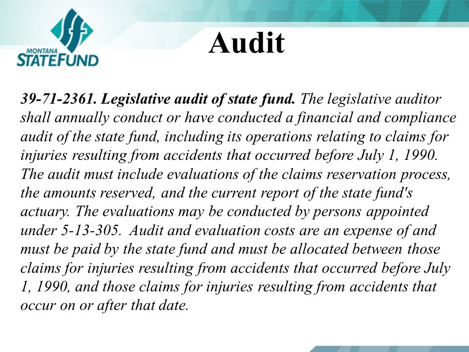Audit 39-71-2361. Legislative audit of state fund.