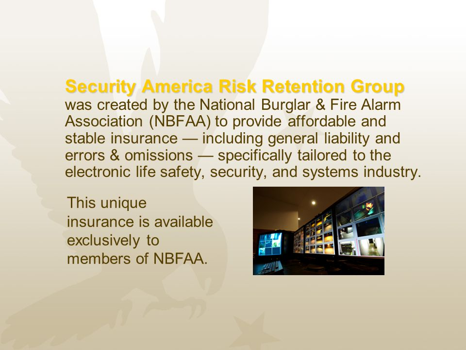 This unique insurance is available exclusively to members of NBFAA.