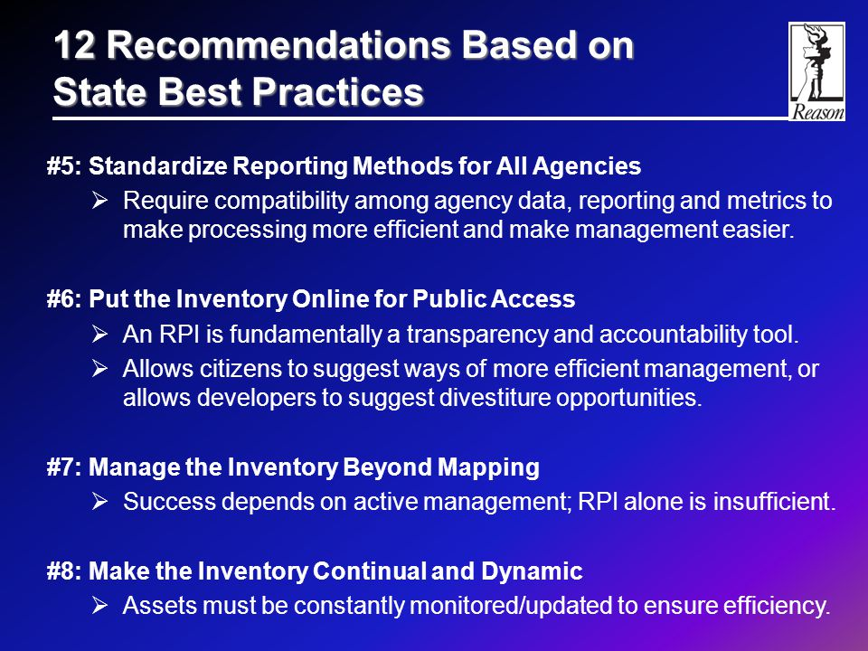#5: Standardize Reporting Methods for All Agencies  Require compatibility among agency data, reporting and metrics to make processing more efficient and make management easier.