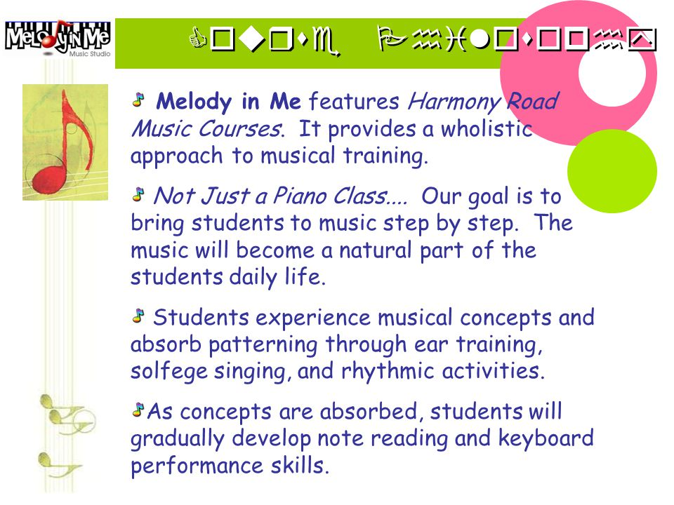Course Philosophy Melody in Me features Harmony Road Music Courses.