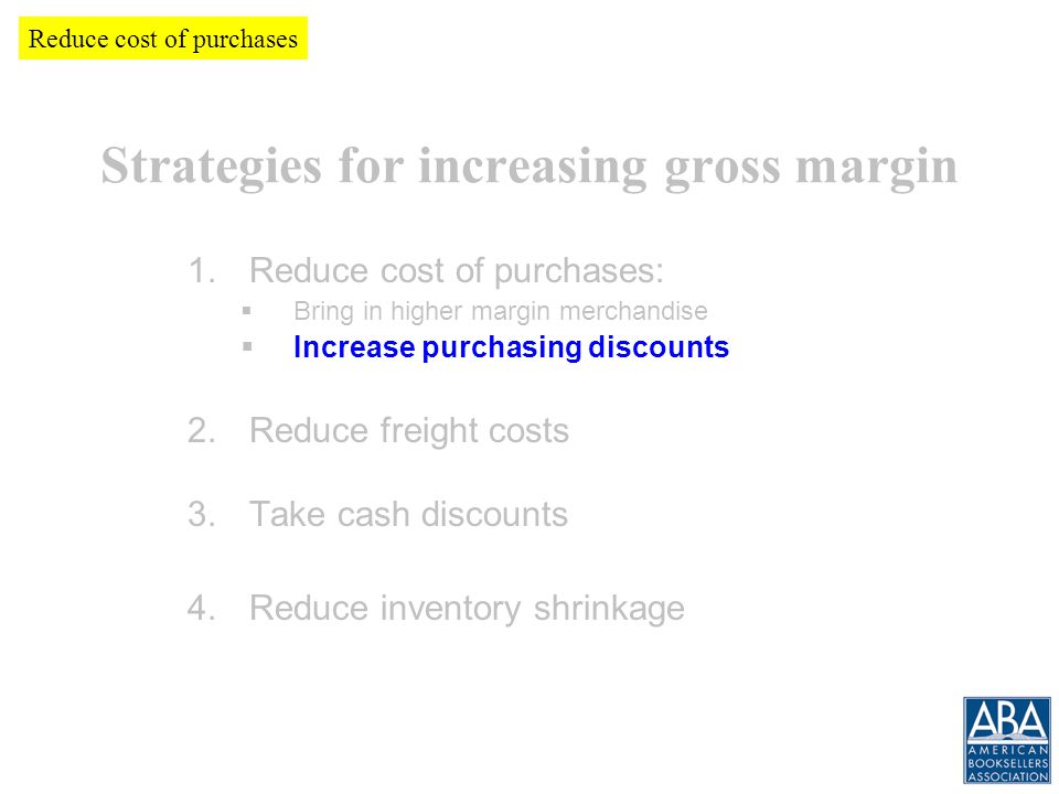 Increasing Gross Margin and Gross Profit How much have we saved so far.