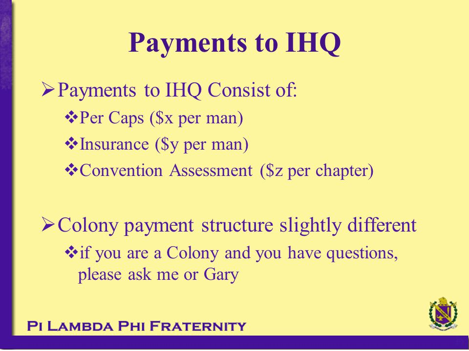  Contracts  Brother agreement  Brother agreement / payment plan Only if legitimately needed Brother must present reason why it is needed to Exec Board  Don't be afraid to ENFORCE contracts Collections