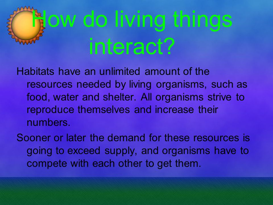 How do living things interact.