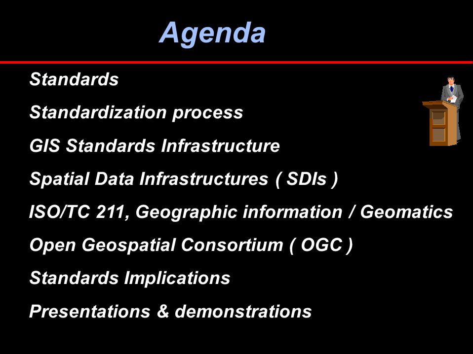 Open Geospatial Consortium ( OGC ) OGC is an international industry consortium of 258 companies, government agencies and universities participating in a consensus process to develop publicly available geoprocessing specifications.