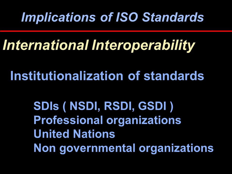 Implications of Standards European Interoperability Revival - CEN/TC 287 Geographic information Comité Européen de Normalisation Chair: Dr.