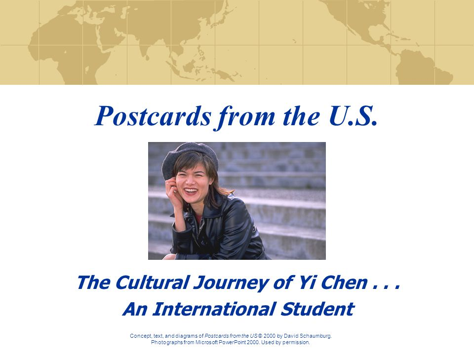 While living in the US, you may go through 7 phases of cultural adjustment. These phases are symbolized by the photographs on the other side. For exam