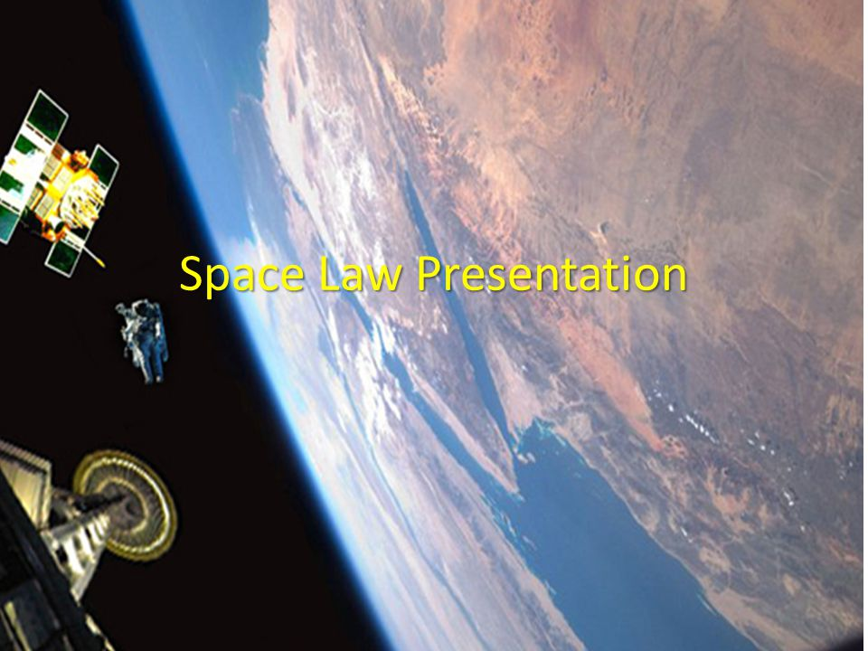 Space Law Presentation