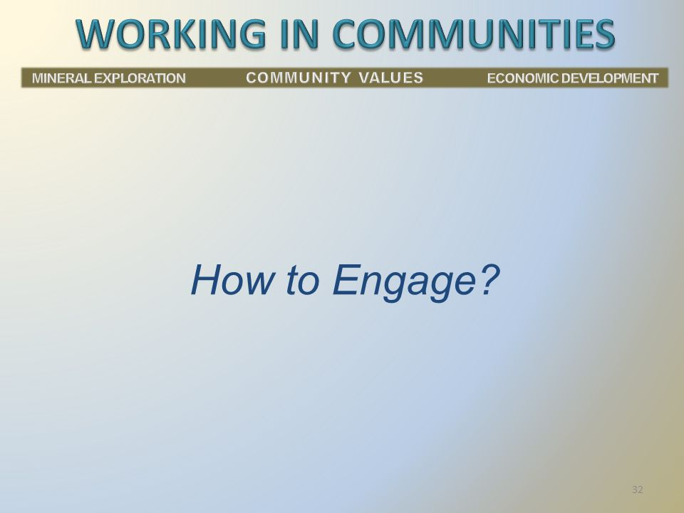 How to Engage? 32