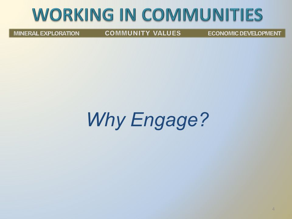 Why Engage? 4