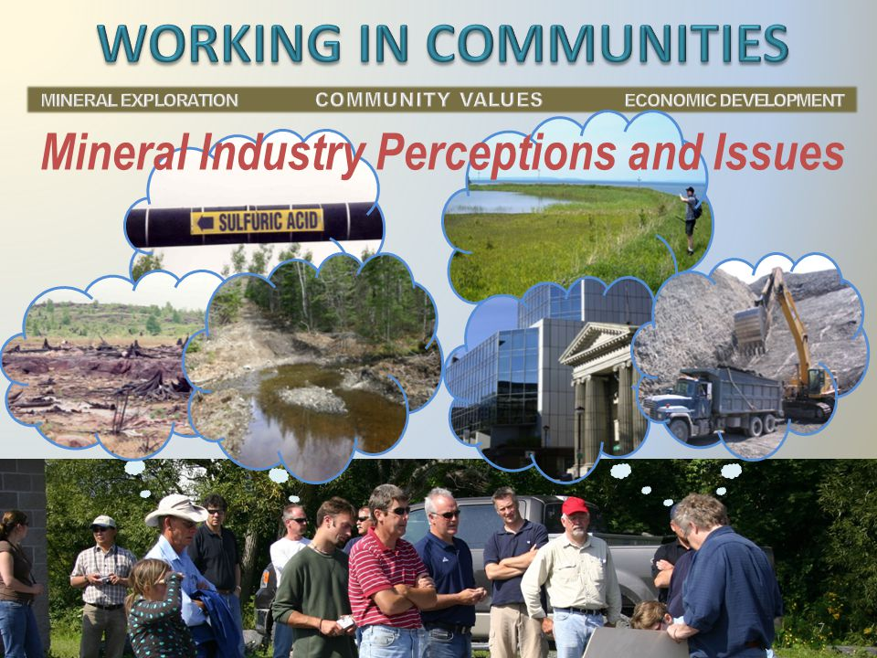 Mineral Industry Perceptions and Issues 7