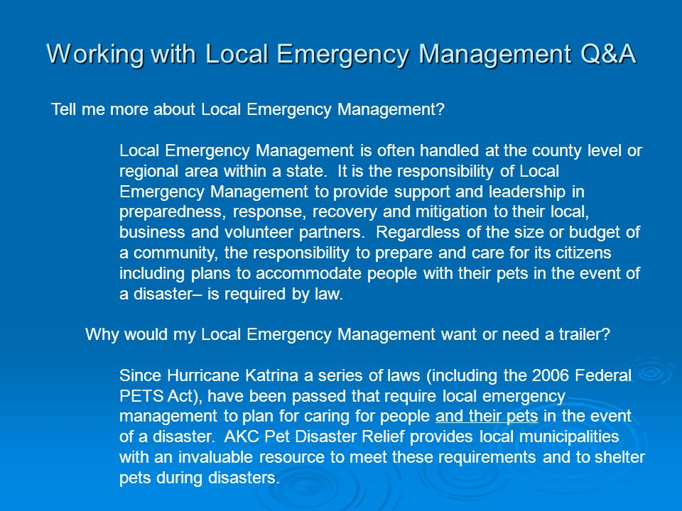 Working with Local Emergency Management Q&A Tell me more about Local Emergency Management.