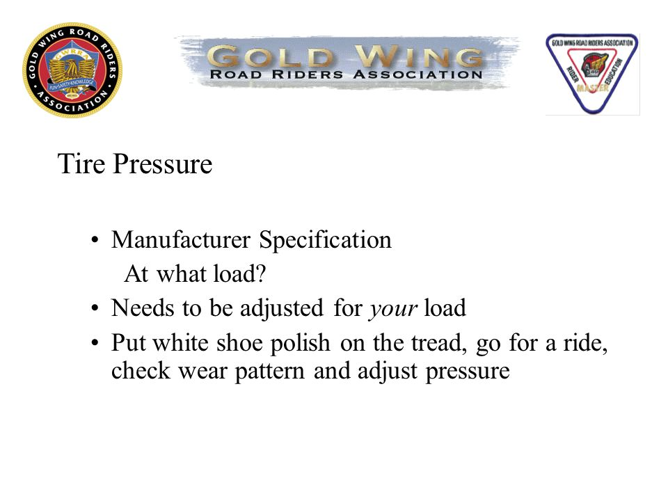 Tire Pressure Manufacturer Specification At what load.