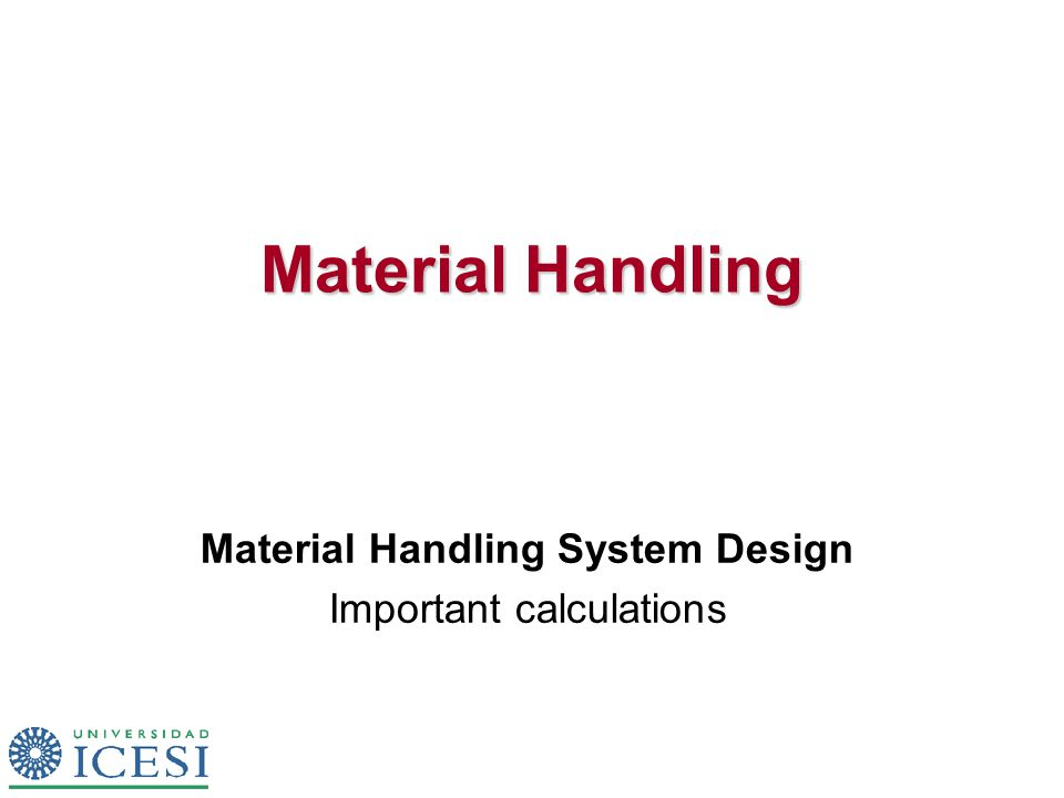 Material Handling Material Handling System Design Important calculations
