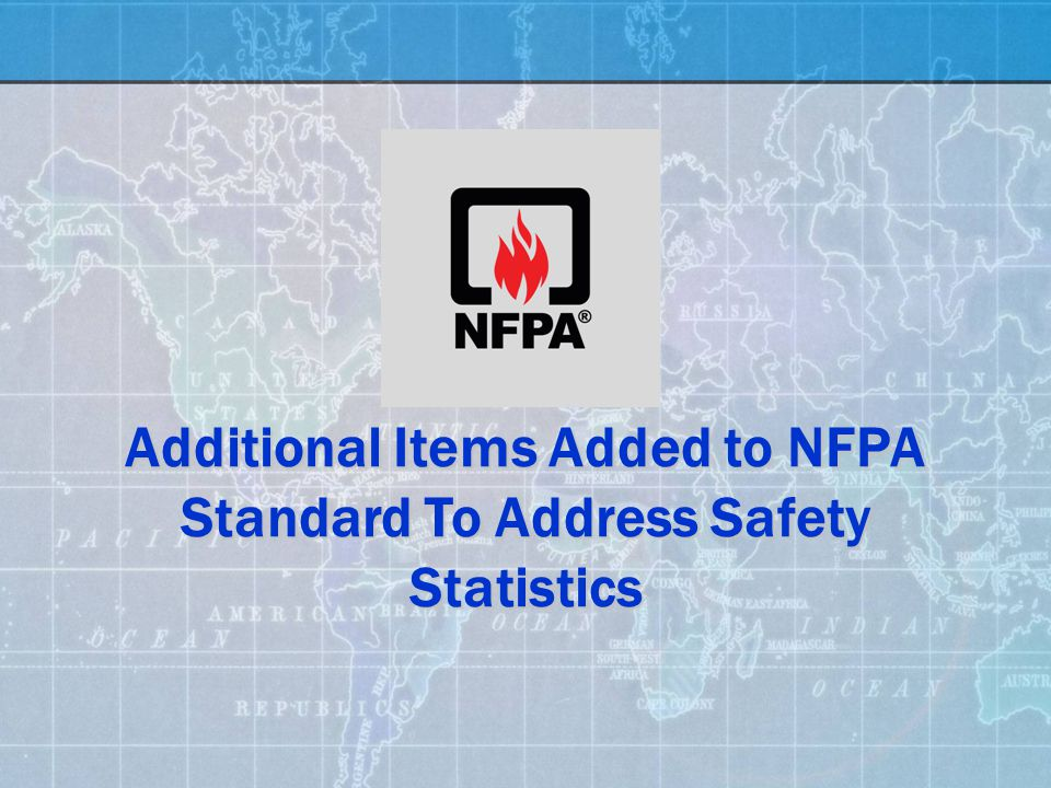 Additional Items Added to NFPA Standard To Address Safety Statistics
