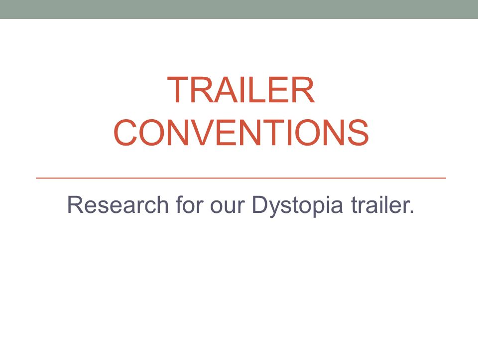 Film Trailer Conventions Trailers are created as a way to promote the full 'feature' film using either a short 'teaser trailer' or a longer more in depth 'theatrical trailer.' They establish the main genre/ genres of the film so that they can start to attract the audience.