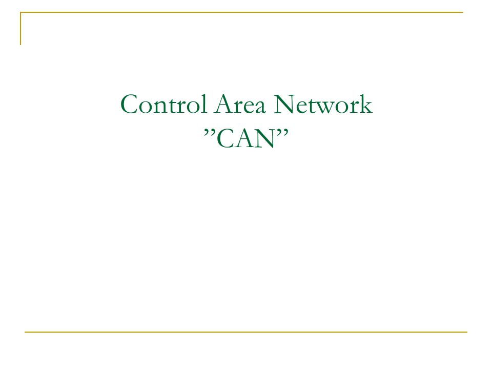 Control Area Network CAN