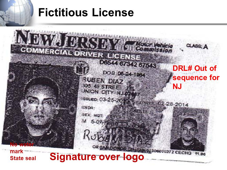Fictitious License Signature over logo No water mark State seal DRL# Out of sequence for NJ