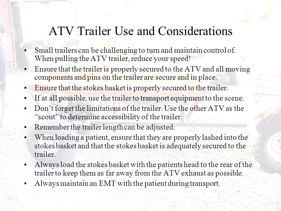 Specifics ATV's/UTV should be in a ready-to-respond mode at all times.