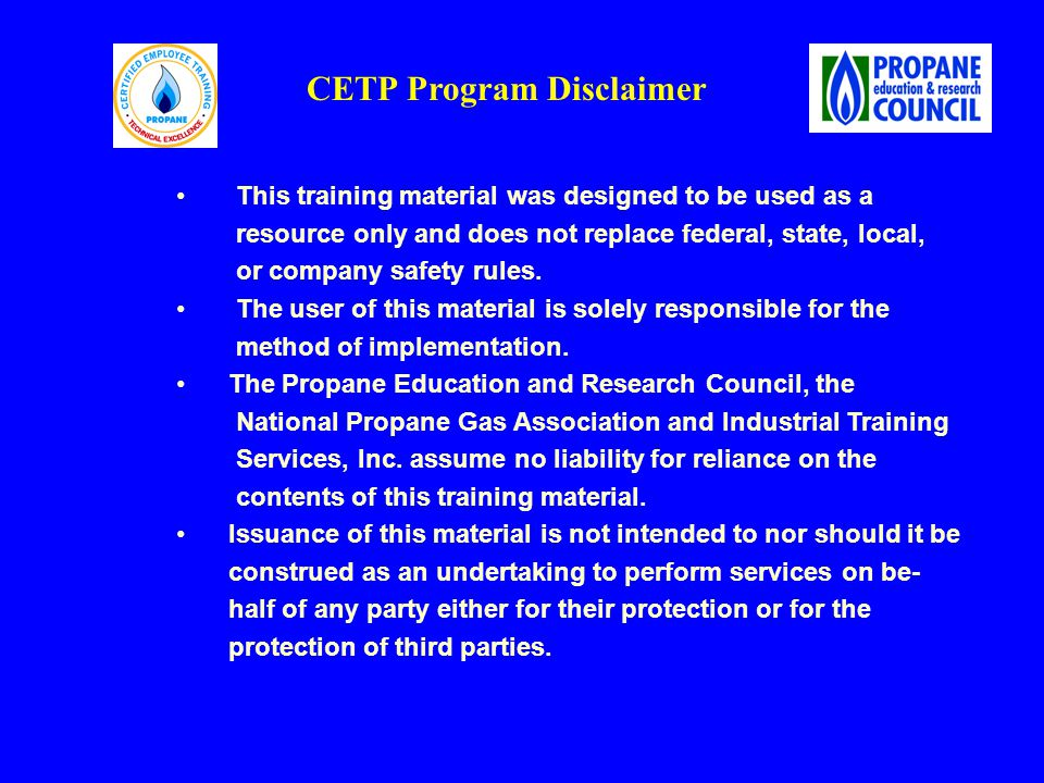 This training material was designed to be used as a resource only and does not replace federal, state, local, or company safety rules.