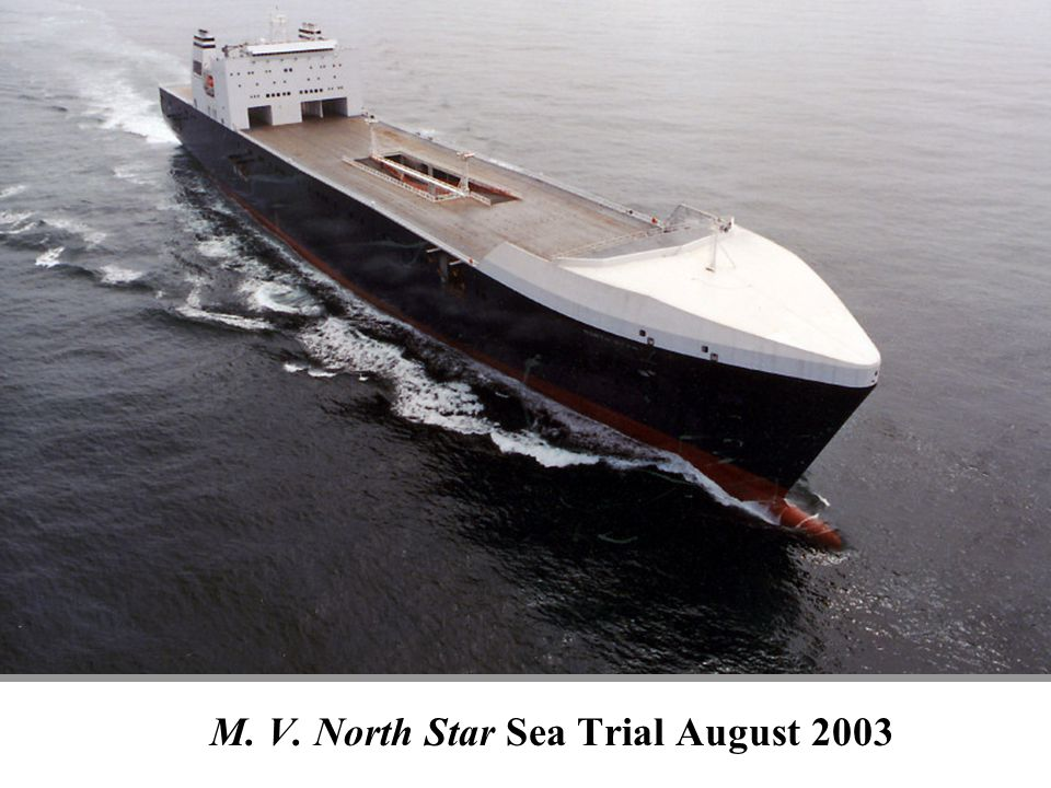 M. V. North Star Sea Trial August 2003