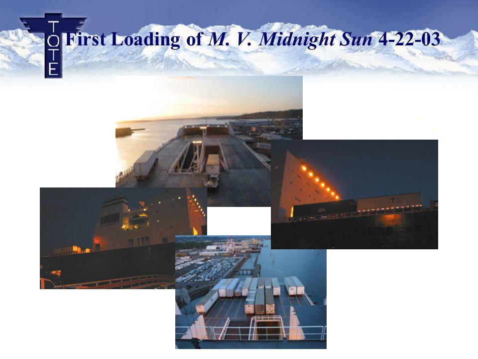 First Loading of M. V. Midnight Sun 4-22-03
