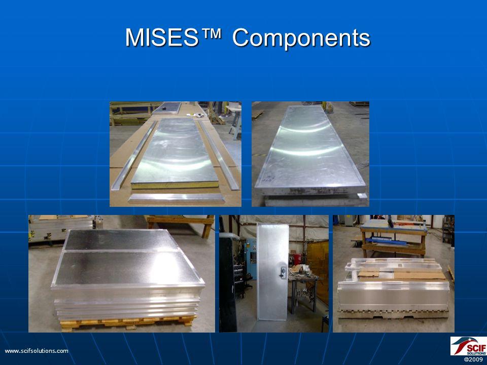  2009 www.scifsolutions.com MISES™ Components