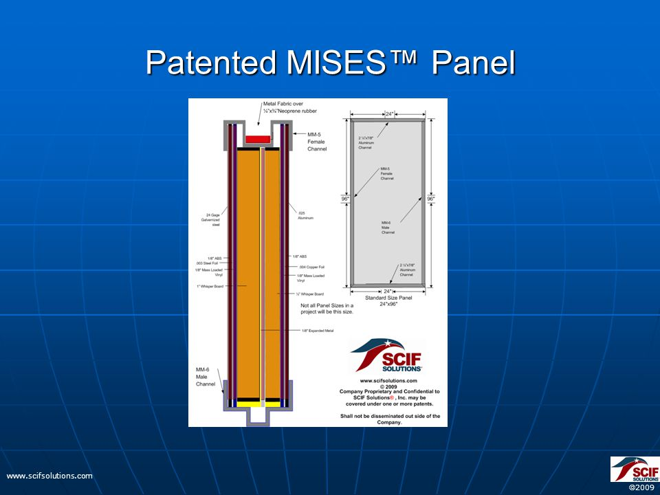  2009 www.scifsolutions.com Patented MISES™ Panel