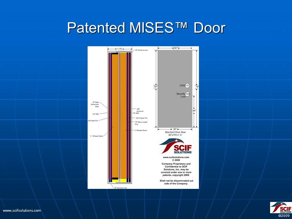  2009 www.scifsolutions.com Patented MISES™ Door