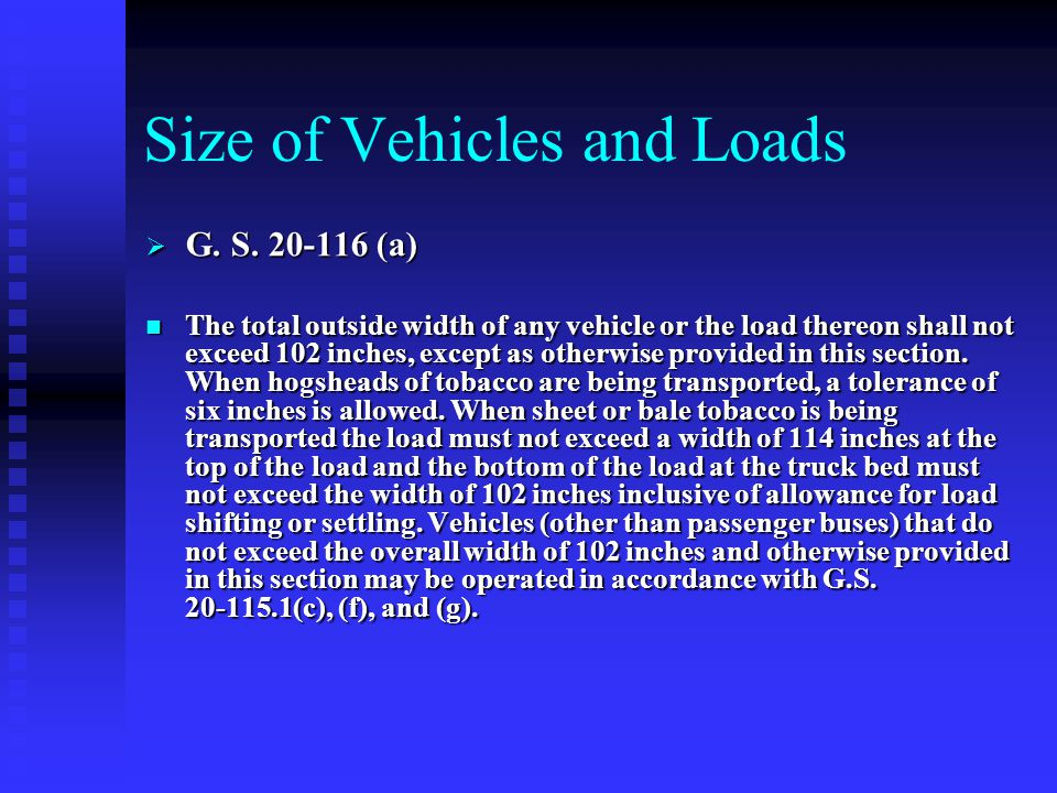 Size of Vehicles and Loads  G. S.