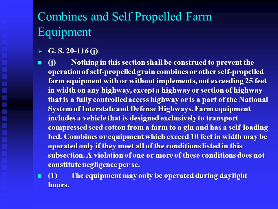 Combines and Self Propelled Farm Equipment  G. S.