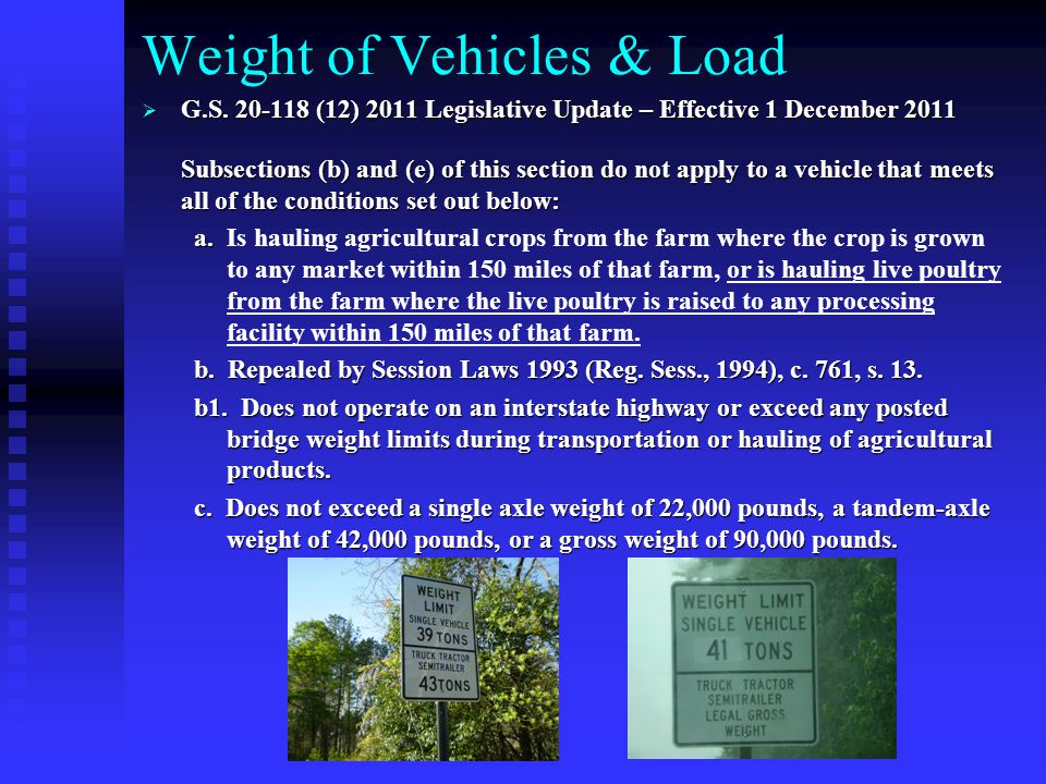 Weight of Vehicles & Load  G.S.