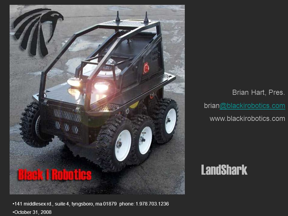 2 About Black-I Robotics Black-I makes Unmanned Ground Vehicles (UGV) since 2005 Agreements with the TSWG, Sandia, Navy for general delivery and IED defeat systems, EOD for Logan International Airport Committed to an open source, open platform strategy
