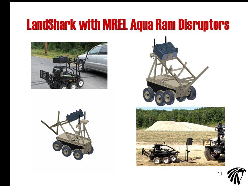 11 LandShark with MREL Aqua Ram Disrupters