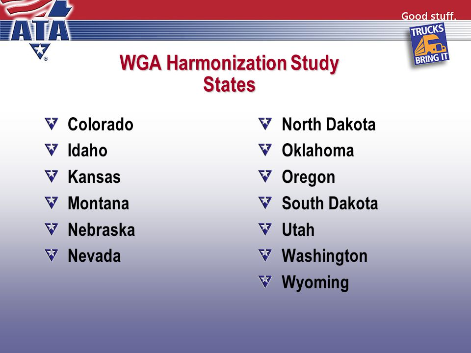 WGA Harmonization Study States Colorado Idaho Kansas Montana Nebraska Nevada North Dakota Oklahoma Oregon South Dakota Utah Washington Wyoming