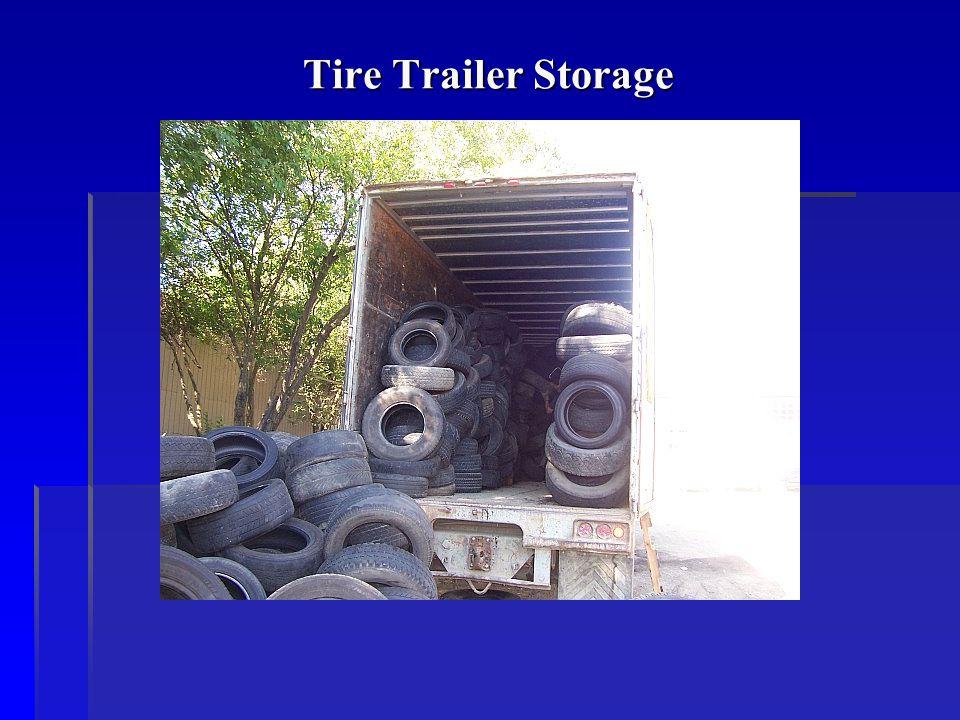 Tire Trailer Storage
