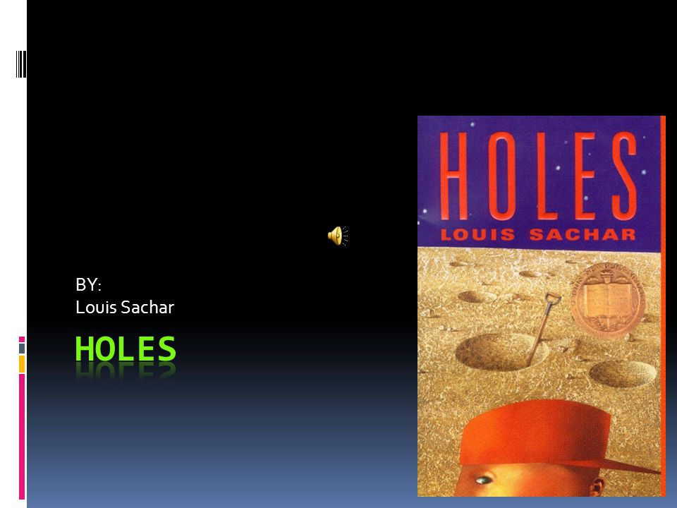  The main character in Holes is Stanley Yelnats.