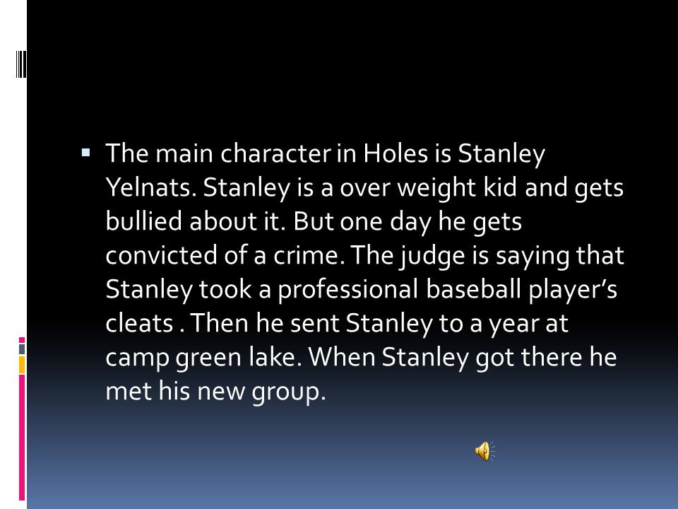  The names of the people in Stanley's group was Armpit, Zigzag, Zero, Magnet, X-Ray, and Squid.