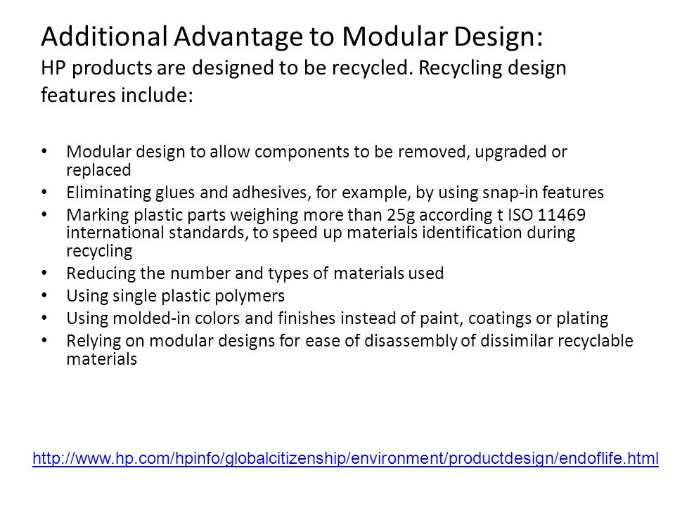 Additional Advantage to Modular Design: HP products are designed to be recycled.