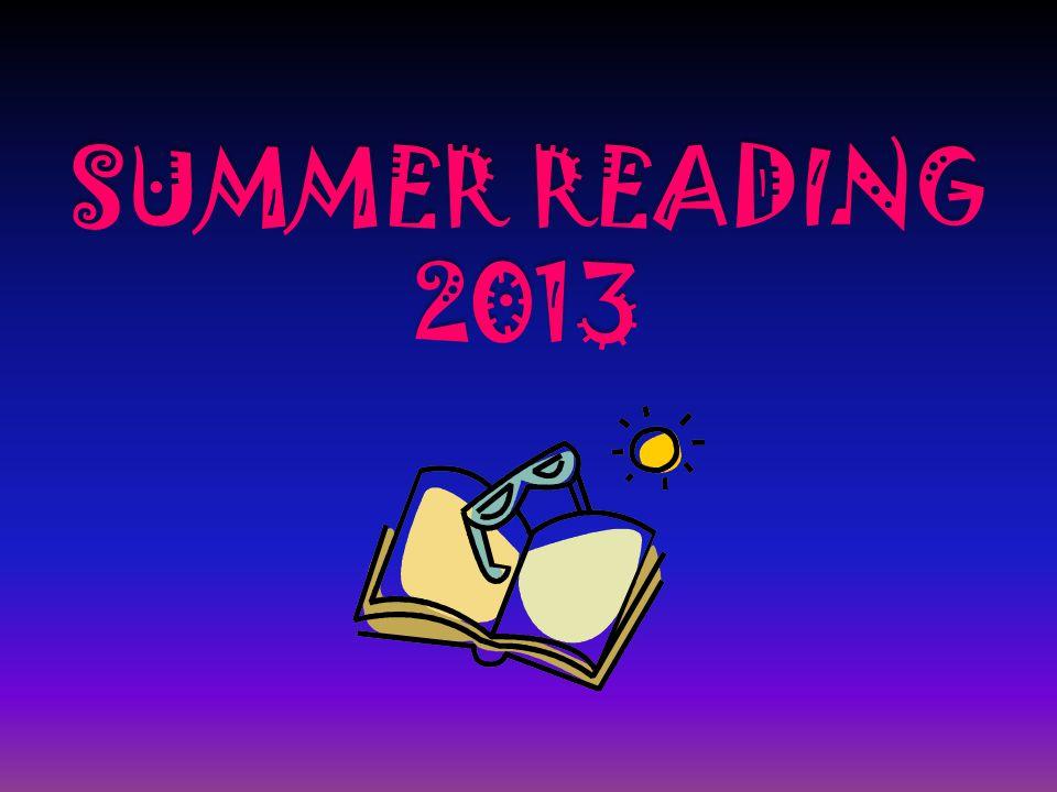 SUMMER READING 2013