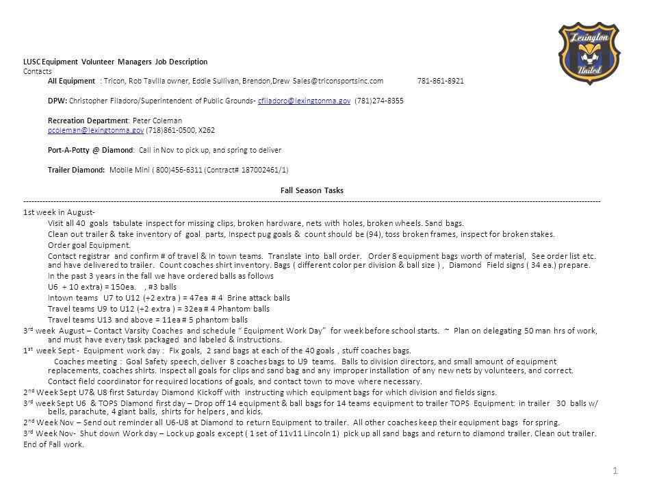 LUSC Equipment Volunteer Managers Job Description Continued.