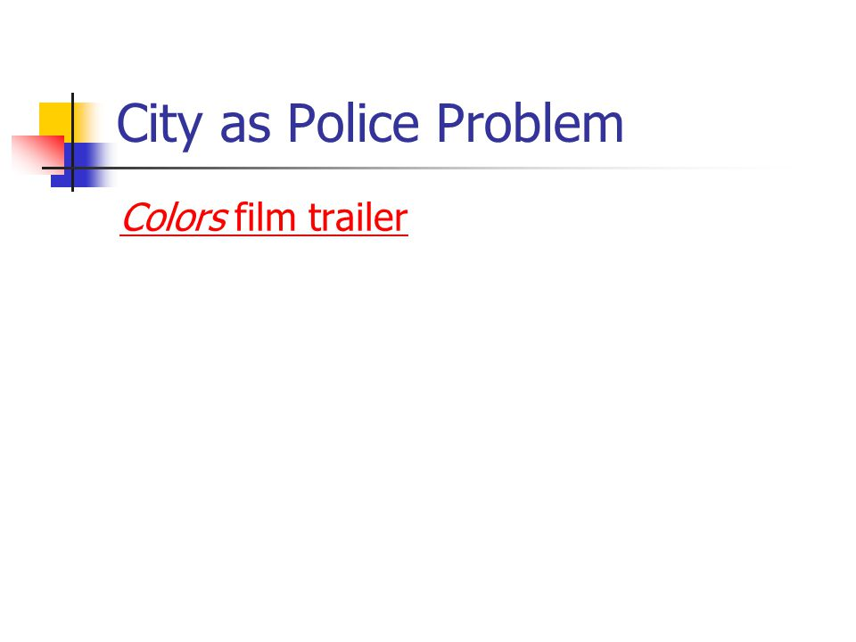 City as Police Problem Colors film trailer