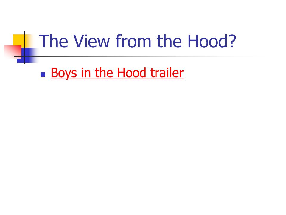 The View from the Hood Boys in the Hood trailer