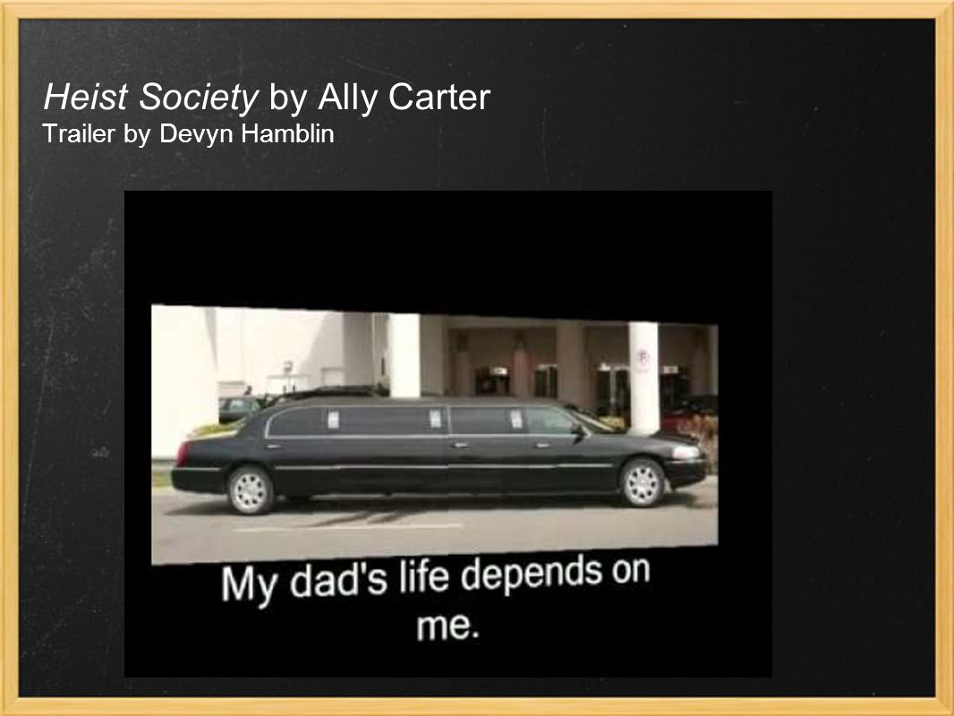 Heist Society by Ally Carter Trailer by Devyn Hamblin