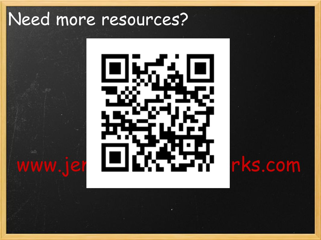 Need more resources www.jenniferesc3.pbworks.com