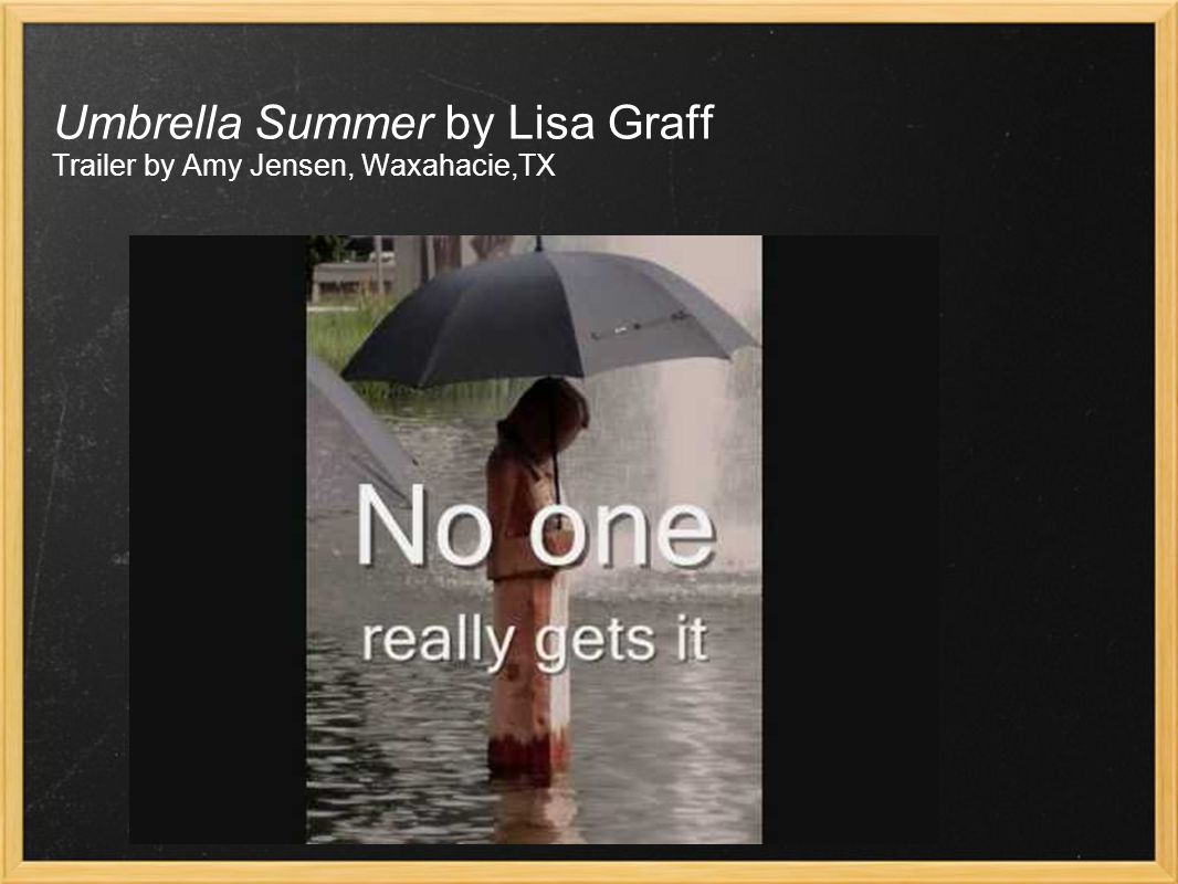 Umbrella Summer by Lisa Graff Trailer by Amy Jensen, Waxahacie,TX